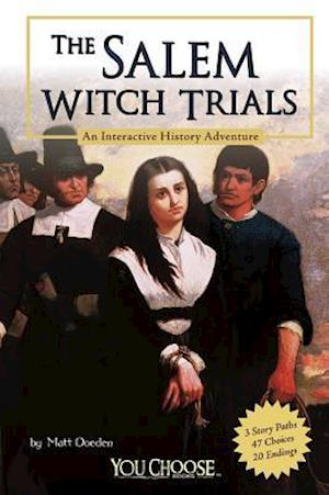 The Salem Witch Trials af Walter W Woodward, Matt Doeden