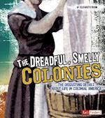 The Dreadful, Smelly Colonies af Elizabeth Raum