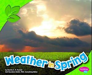 Weather in Spring af Martha E. H. Rustad