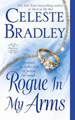 Rogue In My Arms af Celeste Bradley
