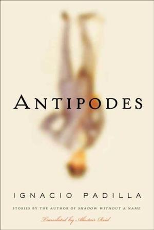 Antipodes af Ignacio Padilla