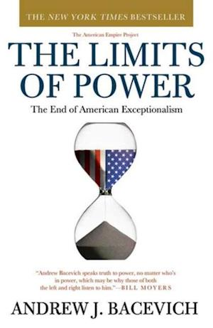 Limits of Power af Andrew J. Bacevich