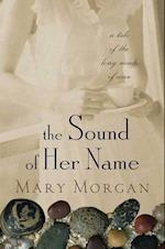 Sound of Her Name af Mary Morgan