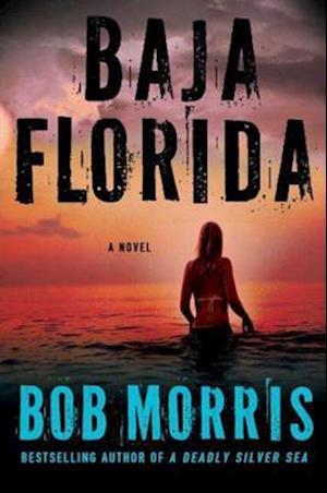 Baja Florida af Bob Morris