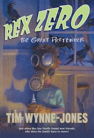 Rex Zero, The Great Pretender af Tim Wynne-Jones