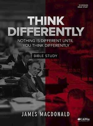 Bog, paperback Think Differently - Bible Study Book af James Macdonald