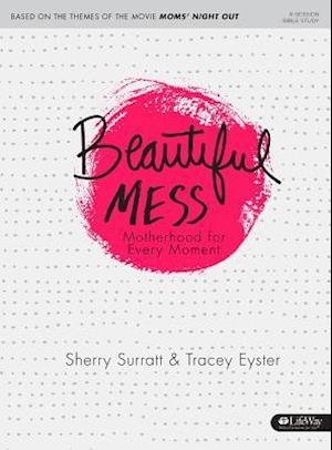 Beautiful Mess af Sherry Surratt