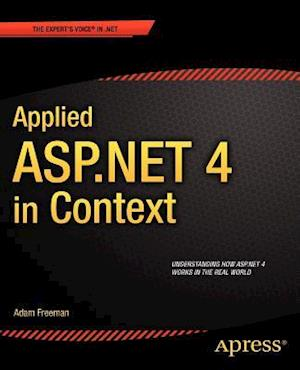 Applied Asp.net 4 in Context af Adam Freeman
