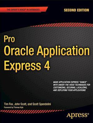 Pro Oracle Application Express 4 af Tim Fox