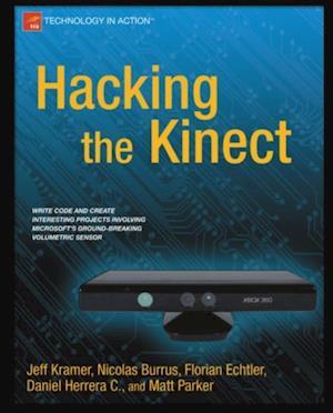 Hacking the Kinect af Jeff Kramer