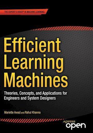 Efficient Learning Machines af Rahul Khanna