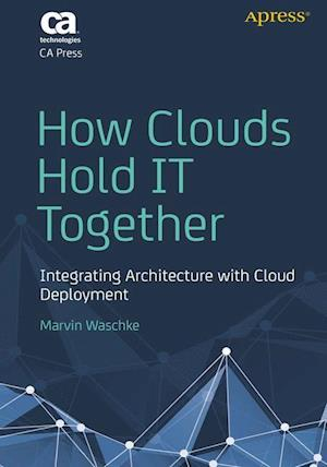 How Clouds Hold it Together af Marvin Waschke