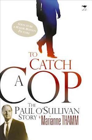 To Catch a Cop af Marianne Thamm