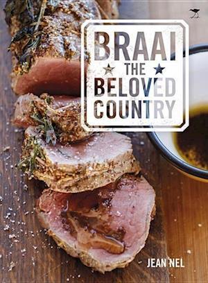 Braai the Beloved Country af Jean Nel