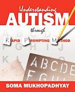 Understanding Autism Through Rapid Prompting Method af Soma Mukhopadhyay