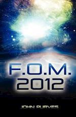 F.O.M. 2012 af John Purves