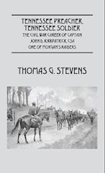 Tennessee Preacher, Tennessee Soldier af Thomas G. Stevens