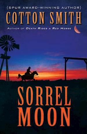 Sorrel Moon af Cotton Smith