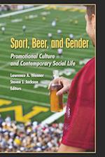 Sport, Beer, and Gender af Lawrence A. Wenner