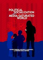 Political Socialization in a Media-saturated World (Frontiers in Political Communication, nr. 29)