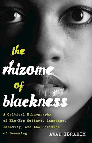 Rhizome of Blackness af Awad Ibrahim