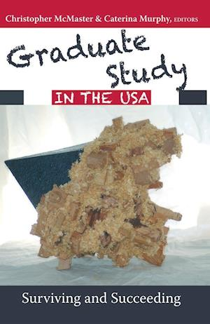 Graduate Study in the USA af Christopher McMaster