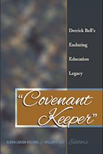 -Covenant Keeper- (Social Justice Across Contexts in Education, nr. 3)