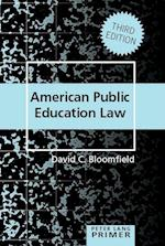 American Public Education Law Primer (Peter Lang Primer, nr. 7)