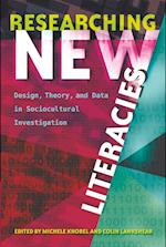 Researching New Literacies (New Literacies and Digital Epistemologies, nr. 76)