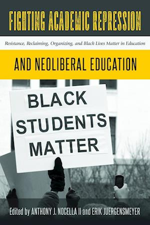 Bog, hardback Fighting Academic Repression and Neoliberal Education