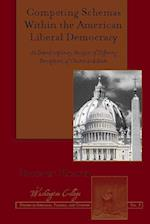 Competing Schemas Within the American Liberal Democracy (Washington College Studies in Religion Politics and Culture)