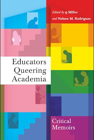 Bog, hardback Educators Queering Academia
