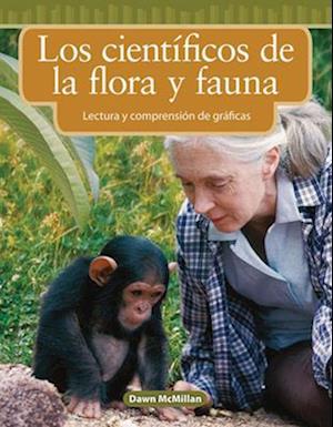Los cientificos de la flora y fauna / Wildlife Scientists af Dawn McMillan