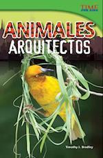 Animales Arquitectos = Animal Architects af Timothy J. Bradley