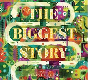 Lydbog, CD The Biggest Story af Kevin DeYoung