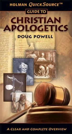 Holman QuickSource Guide to Christian Apologetics af Doug Powell