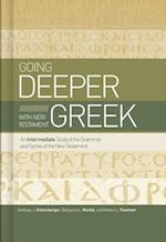 Going Deeper with New Testament Greek af Benjamin L. Merkle, Andreas J. Kostenberger, Robert L. Plummer