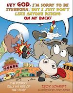 The Donkey Tells His Side of the Story af Troy Schmidt