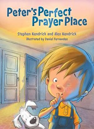 Peter's Perfect Prayer Place af Stephen Kendrick