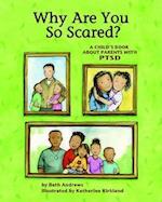 Why are You So Scared? af Beth Andrews, Katherine Kirkland