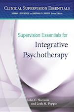 Supervision Essentials for Integrative Psychotherapy (Clinical Supervision Essentials)
