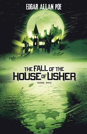 The Fall of the House of Usher af Edgar Allan Poe