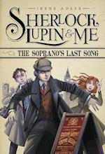 The Soprano's Last Song (Sherlock Lupin and Me)