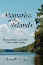 Memories of the Islands af Jasper E. Barber