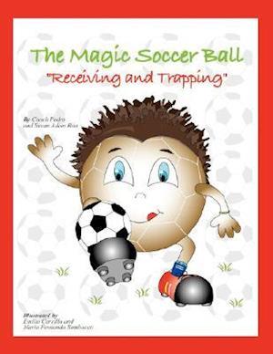The Magic Soccer Ball af Susan Adam Rita, Coach Pedro Rita