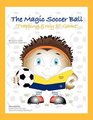 The Magic Soccer Ball af Amarildo Pedro Rita, Coach Pedro, Susan Adam Rita
