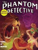 Phantom Detective: Fangs of Murder af Robert Wallace