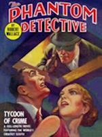 Phantom Detective: Tycoon of Crime af Robert Wallace