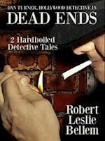 Dan Turner, Hollywood Detective in Dead Ends af Robert Leslie Bellem