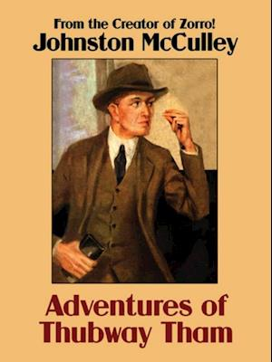 Adventures of Thubway Tham af Johnston McCulley